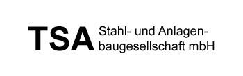 TSA Stahl & Anlagenbaugesellschaft mbH